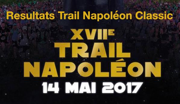 Résultats Trail Napoléon Classic 2017